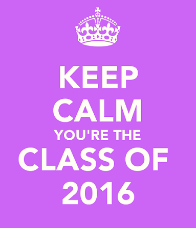 keep-calm-youre-the-class-of-2016-1